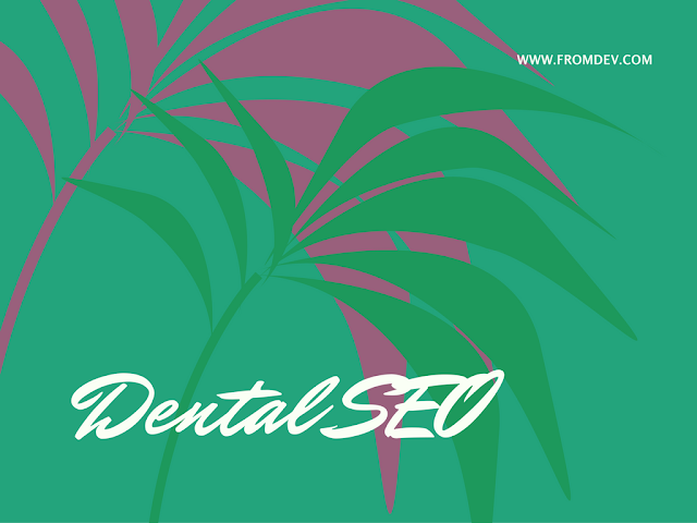 What You Should Know About Dental SEO