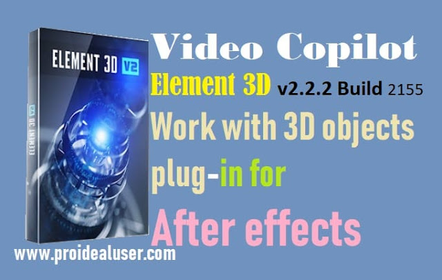 Video Copilot Element 3D v2. Plug-in for After Effects