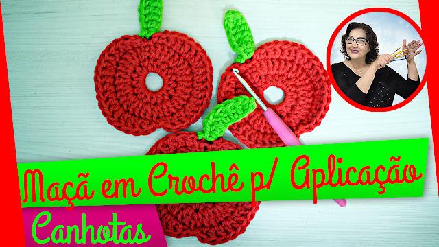 edinir croche ensina Maçã em Crochê Aplicação para Canhotos com edinir croche no cursodecroche