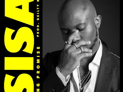 [MUSIC] King Promise – Sisa