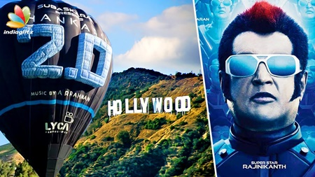 Rajinikanth goes to Hollywood, US on Hot Air Balloon for 2.0 | Shankar, Amy Jackson, Enthiran