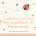 Lessons Learned During The Second Week Of Parenthood