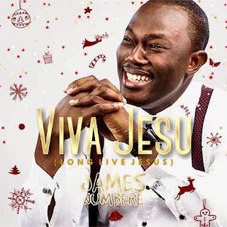 Music Premiere: James Numbere - Viva Jesu