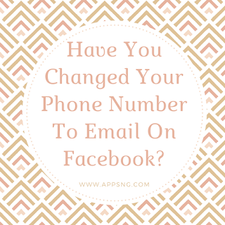 Have you changed your phone number to email on Facebook?