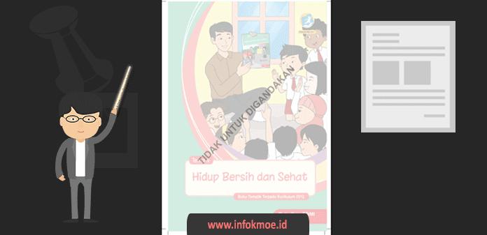 Buku Guru Kelas II SD Teman Hidup Bersih dan Sehat Kurikulum 2013 Revisi 2017