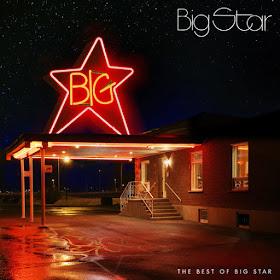 Big Star's The Best of Big Star