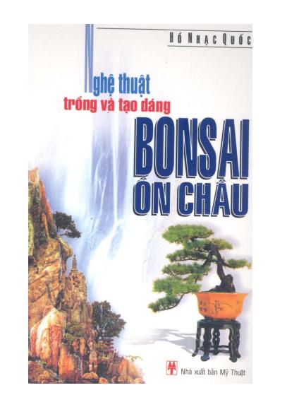 Nghệ thuật trồng và tạo dáng Bonsai Ôn Châu