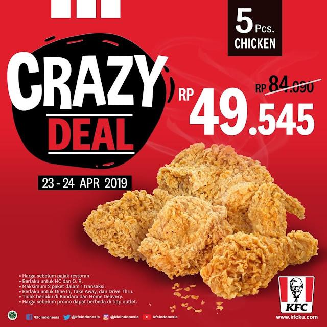 #KFC - #Promo Crazy Deal & Dapatkan 5 Ayam Mulai 49K (s.d 24 April 2019)