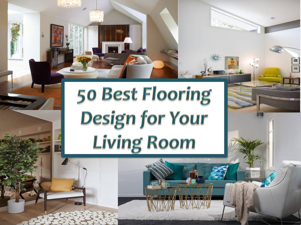 50 Best Flooring Design For Your Living Room