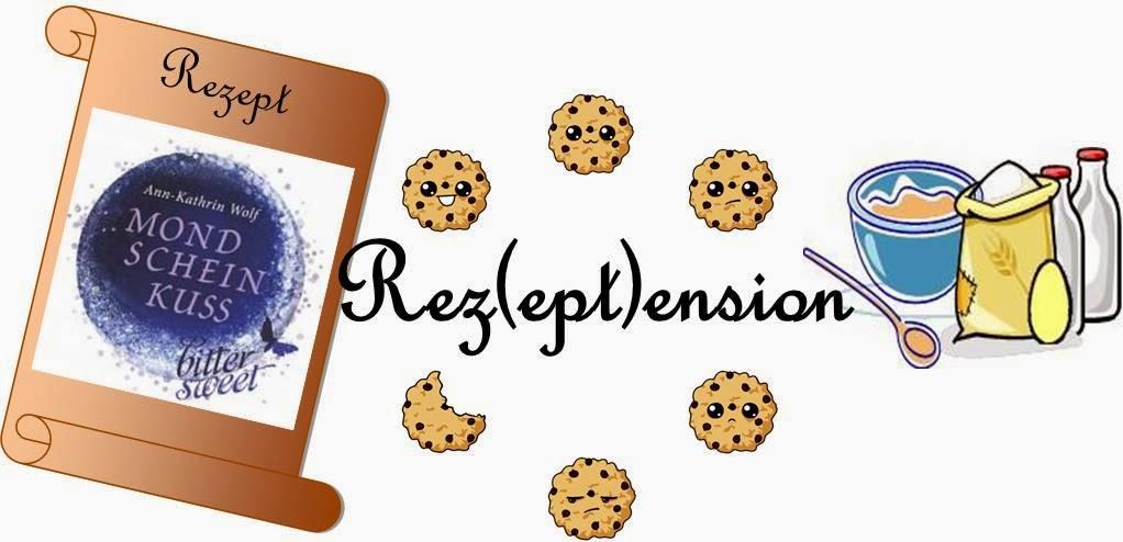 http://nusscookies-buecherliebe.blogspot.de/2015/03/rezeptension-mondscheinkuss-von-ann.html
