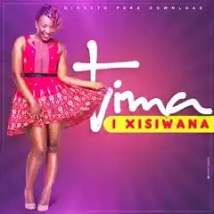 Tima - Xisiwana [2o18]