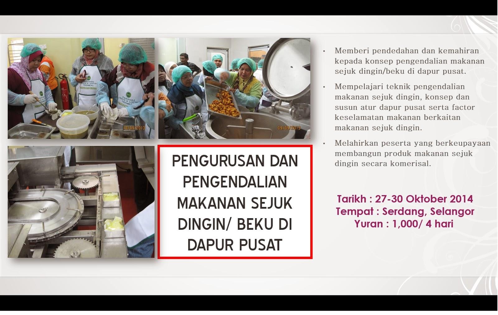 Kursus Pengurusan Dan Pengendalian Makanan Sejuk Dingin Beku Di Dapur Pusat
