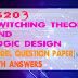 Switching Theory and Logic Design CS203 Model Question Paper With Answers [Solved]