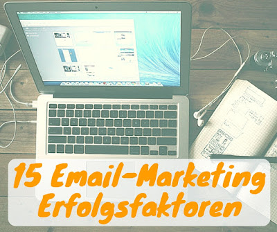 15 Email-Marketing Erfolgsfaktoren