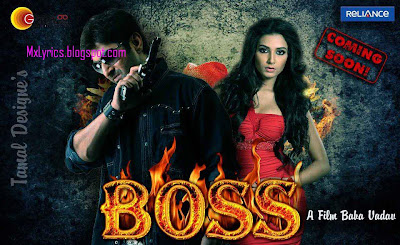 Boss Bengali MOvie All Song Lyrics(2013) and MOvie CAst ANd