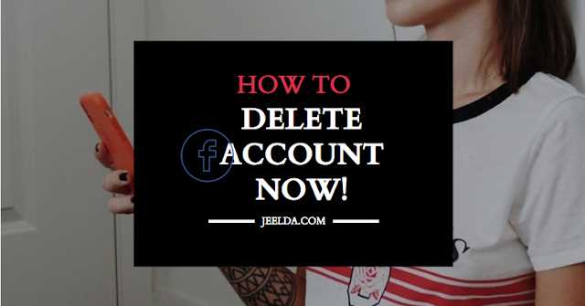 How to Delete Or Close My Facebook Account Right Now | Facebook Delete Option - Block and Cancel FB Profile Permanently
