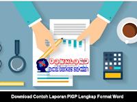 Download Contoh Laporan PIGP Lengkap Format Word
