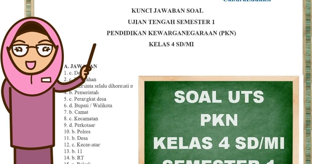 Soal Uts Pkn Kelas 4 Semester 1 Kurikulum 2013 Dan Kunci Jawaban