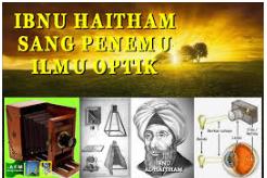 Pakar Ilmuwan Muslim di Bidang Optik.
