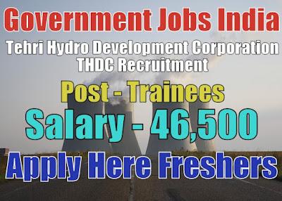 Tehri Hydro Development Corporation Limited Recruitment 2018