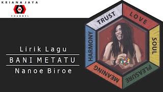 Lirik, video dan MP3 Lagu Bani Metatu Nanoe Biroe