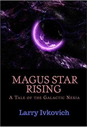 Magus Star Rising (Larry Ivkovich)