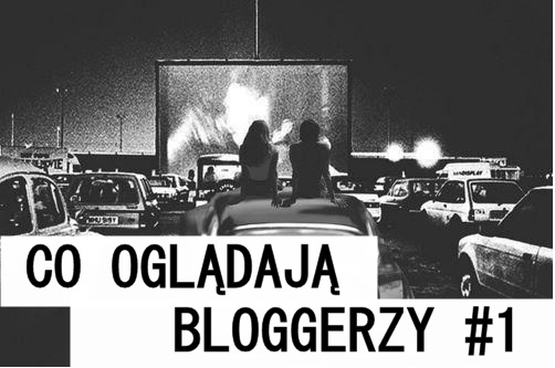 Co oglądają bloggerzy książkowi - część pierwsza!