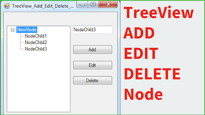 Add Edit Remove TreeView Node Using C#