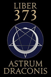Liber 373 Astrum Draconis the Way of the Dragon Star