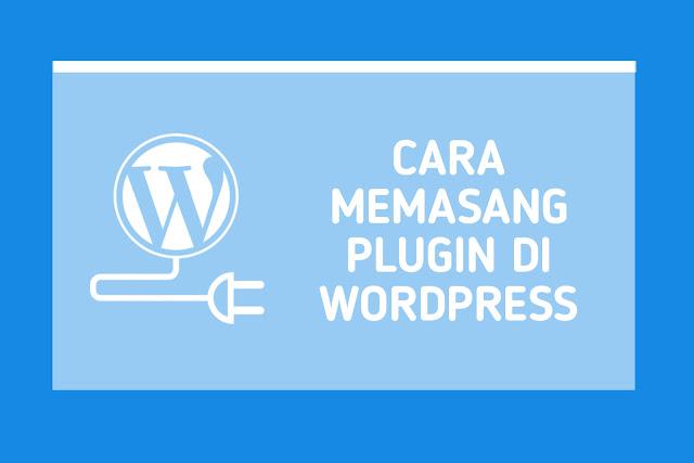 Cara Memasang Plugin di WordPress