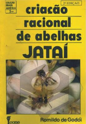 Criação De Abelhas Jataí Romildo Godói Livro Digital E Book8