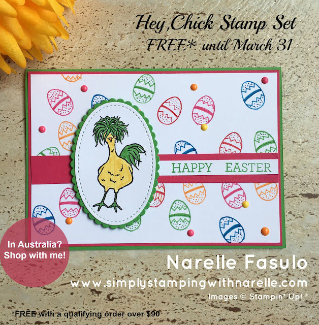Hey Chick - FREE until March 31 - Sale-A-Bration - Simply Stamping with Narelle - shop here - https://www3.stampinup.com/ecweb/default.aspx?dbwsdemoid=4008228