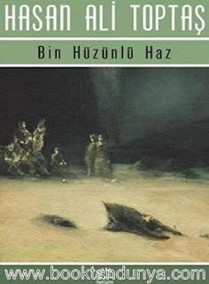 Hasan Ali Toptaş - Bin Hüzünlü Haz