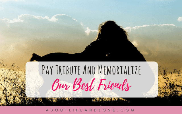 Pay Tribute And Memorialize Our Best Friends