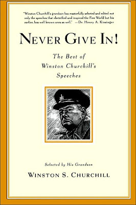 Winston Churchill: Never Give In!