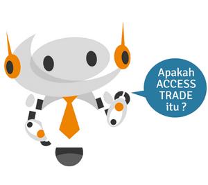 Access Trade, Afiliasi CPA Penghasil Uang Terbaik Indonesia