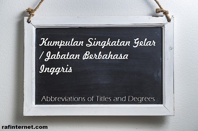 pict of Kumpulan Singkatan Gelar / Jabatan Berbahasa Inggris