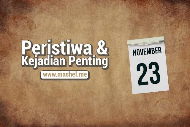Peristiwa dan Kejadian Penting Tanggal 23 November