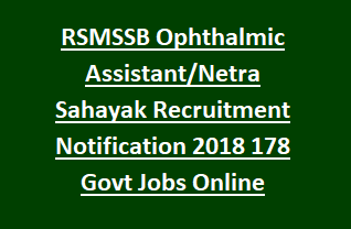 RSMSSB Ophthalmic Assistant Netra Sahayak Recruitment Notification 2018 178 Govt Jobs Online