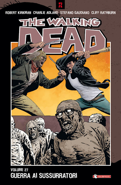 The Walking Dead #27: Guerra ai Sussurratori