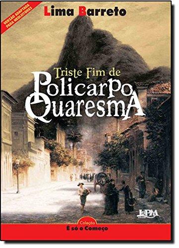O triste fim de Policarpo Quaresma - Lima Barreto
