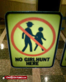 no girl hunt here funny sign