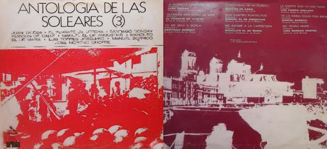 """Tío Gregorio El Borrico ANTOLOGÍA DE LAS SOLEARES (3)"""" ARIOLA 1971 LP"""