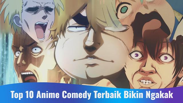 Top 10 Anime Comedy Terbaik Bikin Ngakak