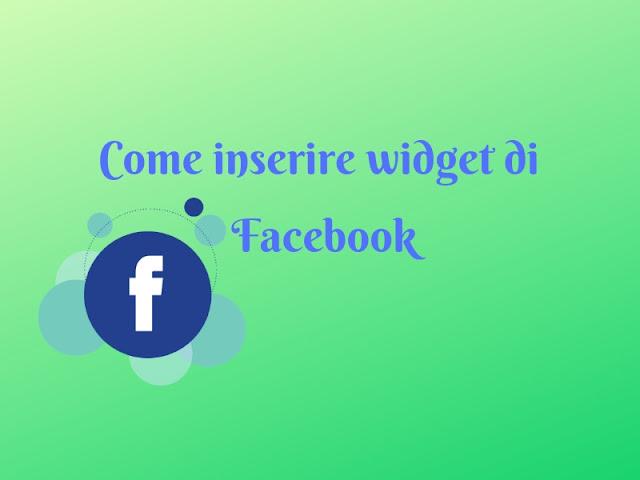 Come inserire widget di Facebook sul blog