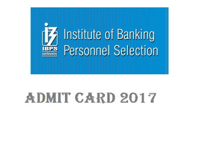 IBPS cctv observer, banker faculty  Admit card 2017 Research Associate @ibps.in
