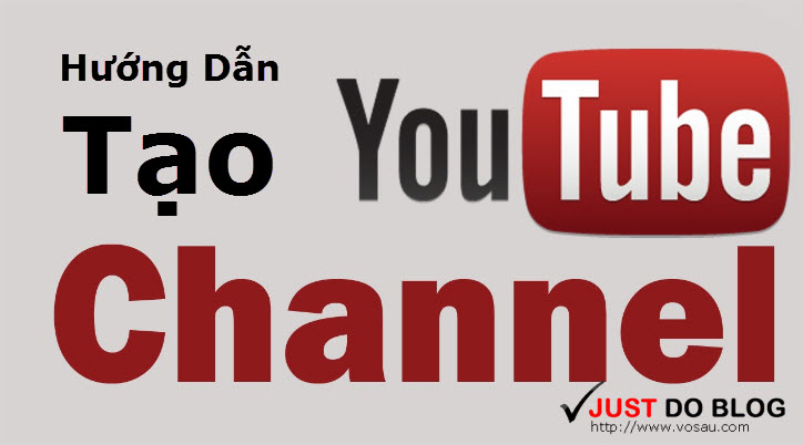 huong dan tao moi kenh youtube