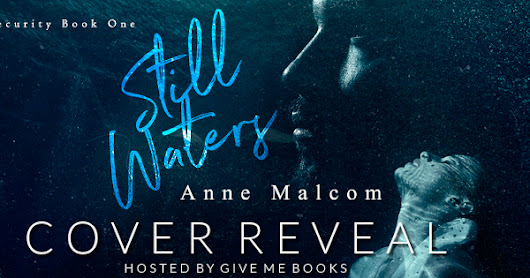 Still Waters by Anne Malcom
