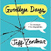 Reseña: Goodbye Days | Jeff Zentner