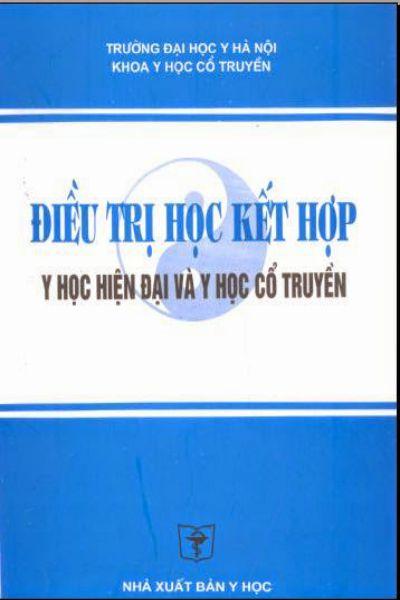 6   dieu tri y hoc hien dai ket hop y hoc co truyen